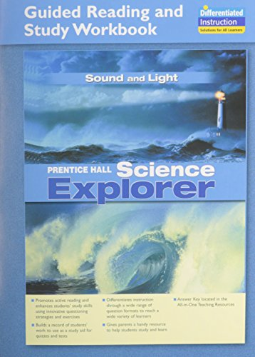 9780131901841: SCIENCE EXPLORER SOUND AND LIGHT GUIDED READING AND STUDY WORKBOOK 2005