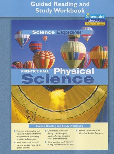PRENTICE HALL SCIENCE EXPLORER PHYSICAL SCIENCE GUIDED: PRENTICE HALL