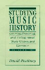 9780131902244: Studying Music History: Learning, Reasoning, and Writing about Music History and Literature