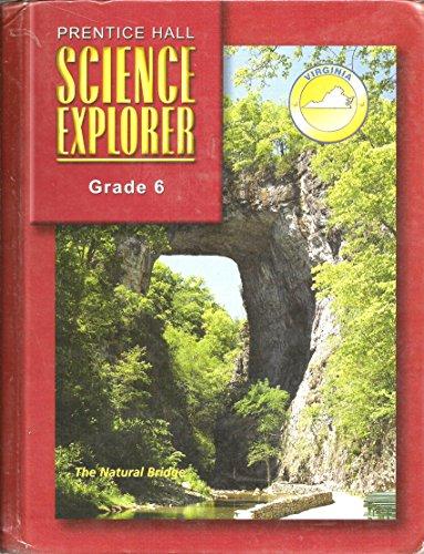 Science Explorer (Grade 6, Virginia): Prentice Hall