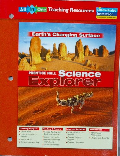 Science Explorer: Earth's Changing Surface All-in-One Teaching Resources