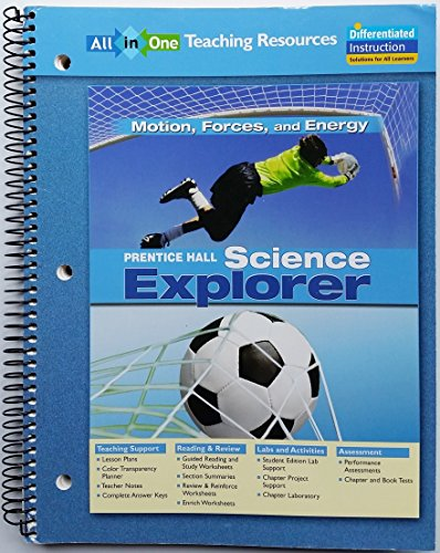 9780131902862: Science Explorer: Motion, Forces, and Energy All-in-One Teaching Resources