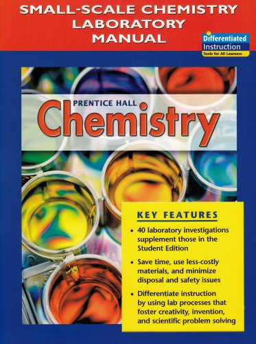 9780131903609: Prentice Hall Chemistry: Small Scale Chemistry Laboratory Manual