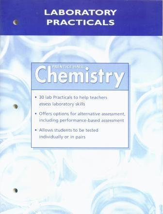 Laboratory Practicals (Prentice Hall Chemistry) (0131904191) by Prentice Hall