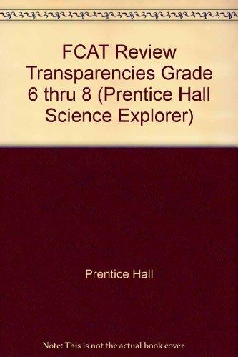 FCAT Review Transparencies Grade 6 thru 8: Prentice Hall