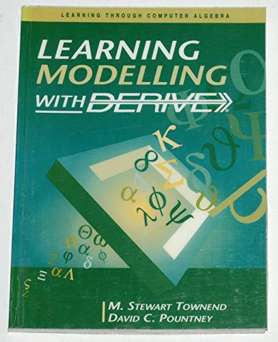 9780131905214: Learning Mathematical Modelling with DERIVE