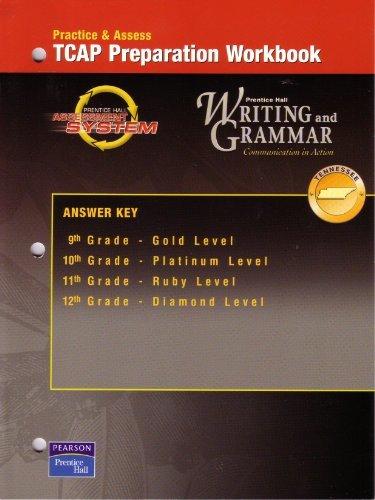 9780131906242: Practice & Access TCAP Preparation Workbook Prentice Hall Writing and Grammar Answer Key 9th Grade - Gold Level, 10th Grade - Platinum Level, 11th Grade - Ruby Level, 12th - Grade Diamond Level
