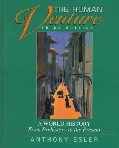 9780131906952: Human Venture, The: A World History from Prehistory to Present