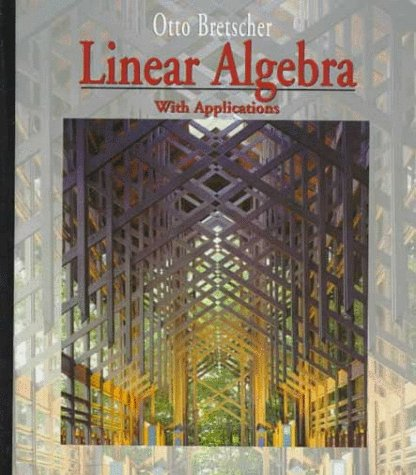9780131907294: Linear Algebra with Applications