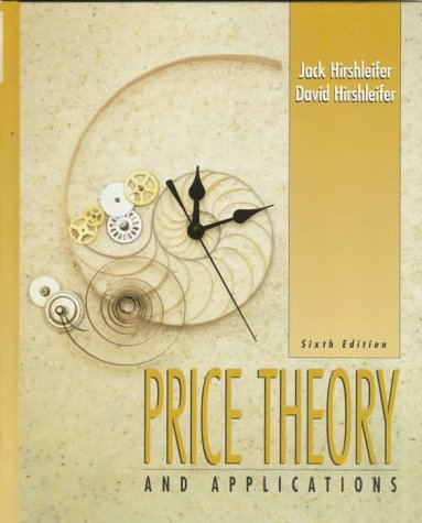 9780131907782: Price Theory and Applications (6th Edition)