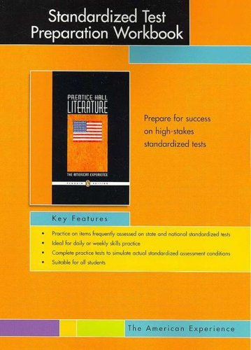 9780131908000: PRENTICE HALL LITERATURE PENGUIN EDITION STANDARDIZED TEST PREPARATION WORKBOOK GRADE 11 2007C (The American Experience)