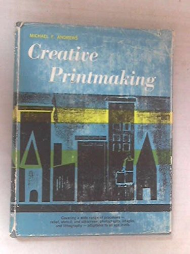 9780131909007: Creative Printmaking, for School and Camp Programs