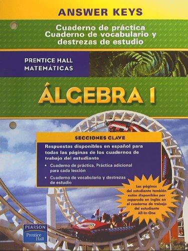 9780131910072: Cuaderno de Practica Ciuaderno de vocabulario y destrezas de estudio Prentice Hall Algebra 1 Answer keys