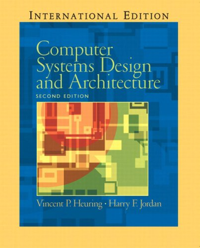Computer Systems Design and Architecture: International Edition: Heuring, Vincent P.