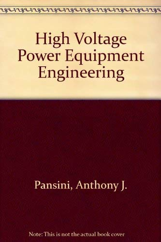 9780131911574: High Voltage Power Equipment Engineering