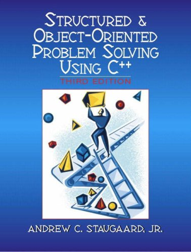9780131911611: Structured and Object-oriented Problem Solving Using C++