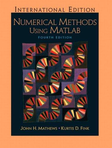 9780131911789: Numerical Methods Using Matlab: International Edition