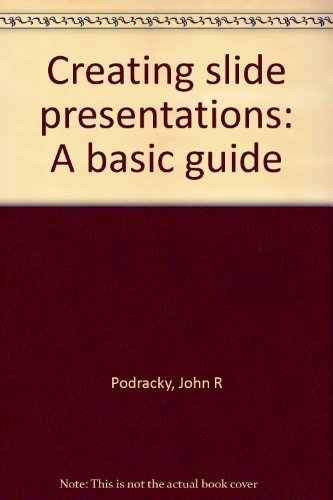 9780131912052: Creating slide presentations: A basic guide
