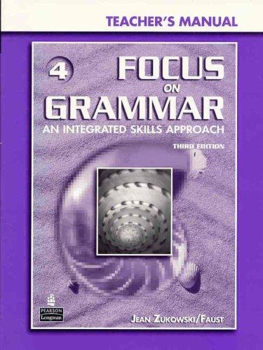 Focus on Grammar, Book 4: An Integrated: Jean Zukowski/Faust