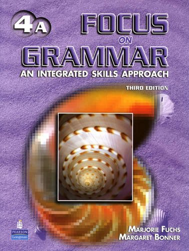 9780131912403: Focus on Grammar 4 Student Book A (without Audio CD)