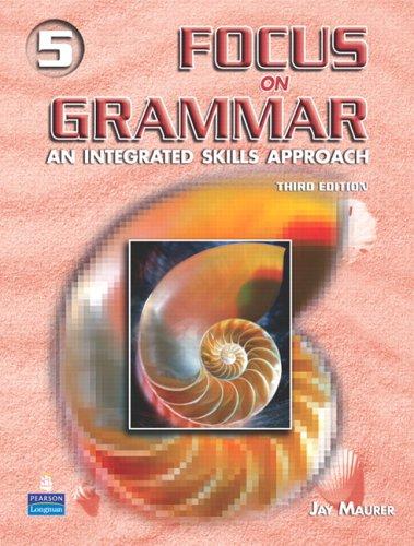 9780131912731: Focus on Grammar 5