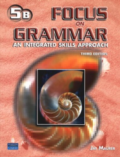 9780131912823: Focus on Grammar : An Integrated Skills Approach Third Edition