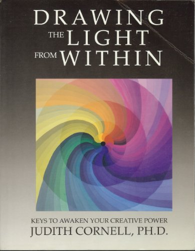 9780131913219: Drawing the Light from within: Keys to Awaken Your Creative Power