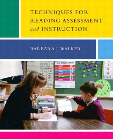 9780131913608: Techniques for Reading Assessment and Instruction