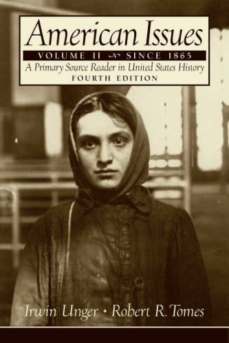 9780131914025: American Issues: A Primary Source Reader in United States History, Volume 2: Since 1865 (4th Edition)