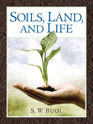 9780131914810: Soils, Land, and Life
