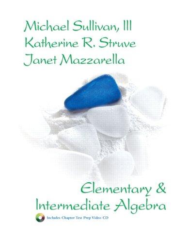 9780131915053: Elementary and Intermediate Algebra