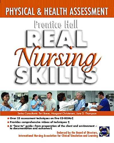 9780131915251: Prentice Hall Nursing Skills: Physical and Health Assessment (Prentice Hall Real Nursing Skills)