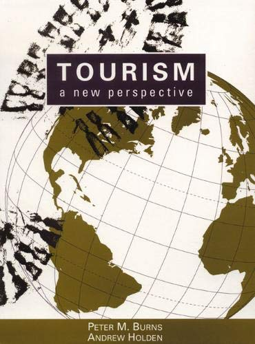 9780131915527: Tourism: A New Perspective