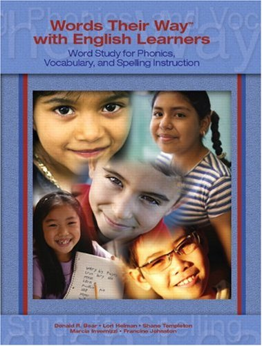 9780131915671: Words Their Way with English Learners: Word Study for Spelling, Phonics, and Vocabulary Instruction