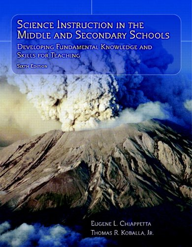 9780131916562: Science Instruction in the Middle and Secondary Schools: Developing Fundamental Knowledge and Skills for Teaching (6th Edition)