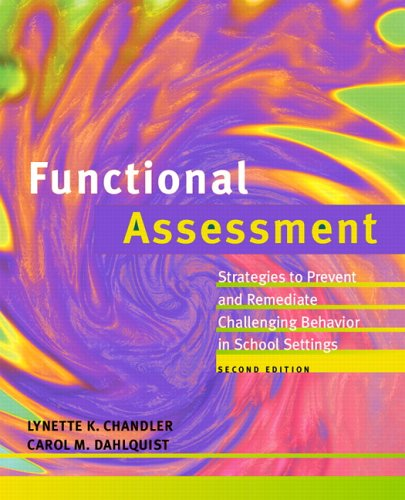 9780131916579: Functional Assessment: Strategies to Prevent and Remediate Challenging Behavior in School Settings