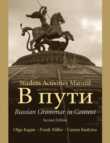 Student Activities Manual (9780131917606) by Olga Kagan; Frank Miller; Ganna Kudyma