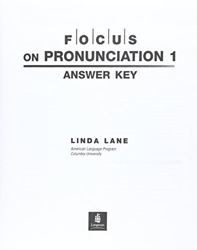 9780131917828: Focus on Pronunciation: Answer Key and Audio Script Pt.1