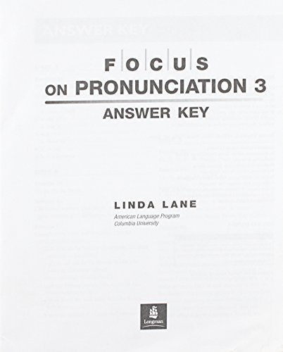 9780131917859: Focus on Pronunciation: High-Intermediate Advanced Answer Key