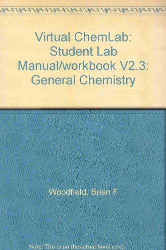 9780131917903: Virtual ChemLab: General Chemistry Laboratories, Fundamental Experiments in Quantum Chemistry V.2.3 (2nd Edition)