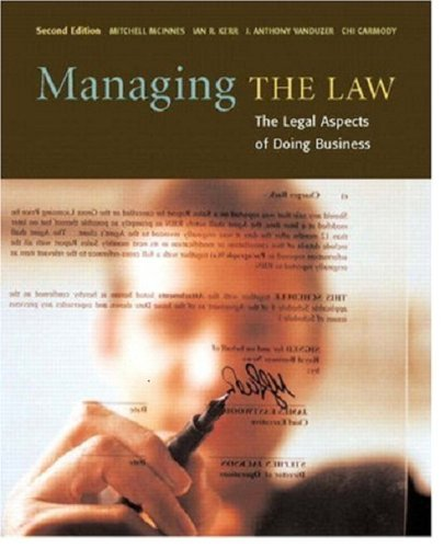 Managing THE LAW The Legal Aspects of: Kerr McInnes