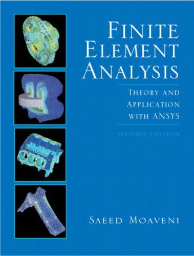 9780131918573: Finite Element Analysis: Theory and Applications with ANSYS: International Edition