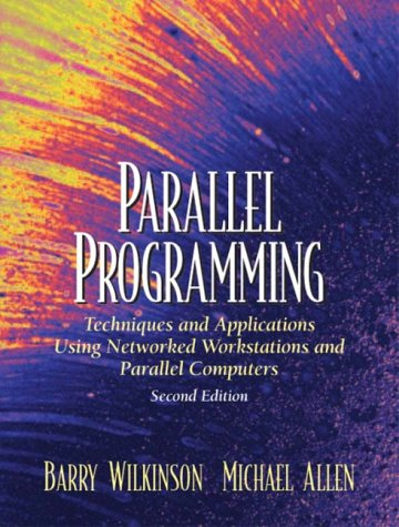9780131918658: Parallel Programming: Techniques and Applications Using Networked Workstations and Parallel Computers: International Edition