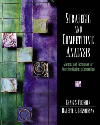 9780131918726: Strategic and Competitive Analysis: Methods and Techniques for Analyzing Business Competition (Pie)