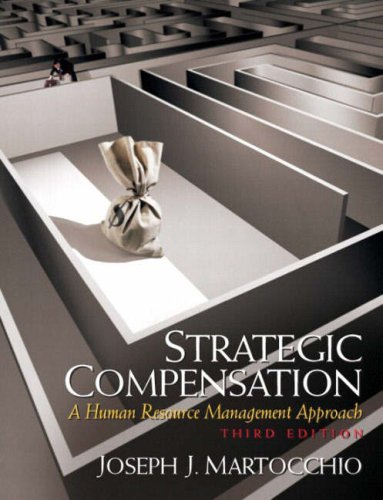 9780131918733: Strategic Compensation: A Human Resource