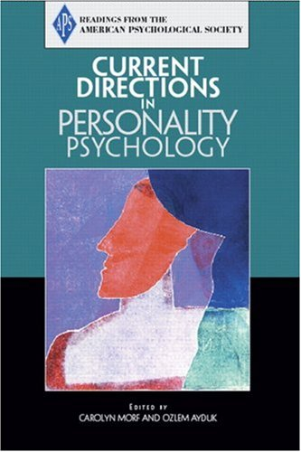 9780131919891: Current Directions in Personality Psychology: Psychology Reader (Readings from the American Psychological Society)