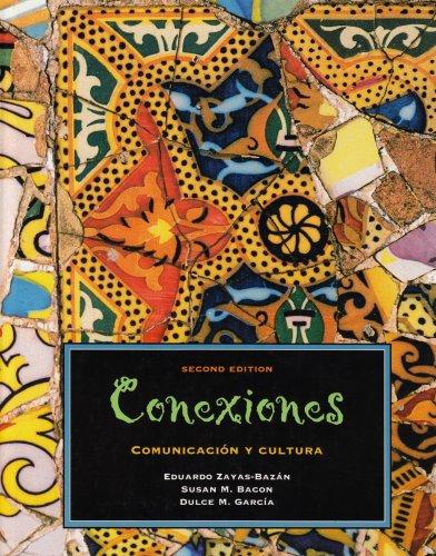 Conexiones: Comunicacion Y Cultura: Eduardo Zayas-Bazan, Susan