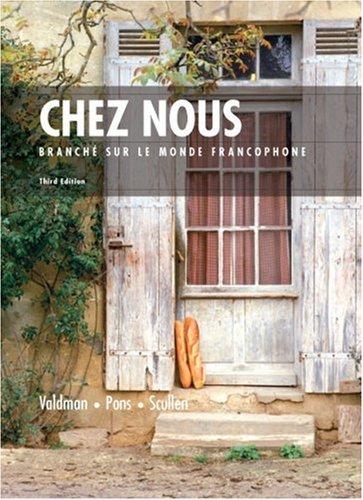9780131920262: Chez Nous: Branche sur le Monde Francophone, 3rd Edition (French Edition)