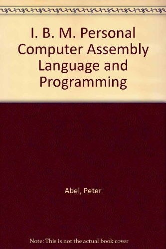 9780131920637: I. B. M. Personal Computer Assembly Language and Programming