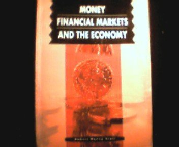 9780131920897: Money, Financial Markets and the Economy